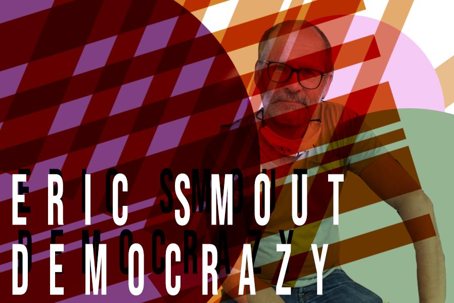 Eric Smout en Team van Democrazy